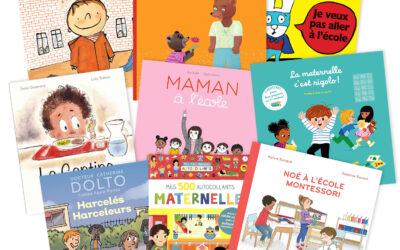 10 livres pour accompagner la première rentrée à l'école